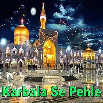 Karbala Se Pehle