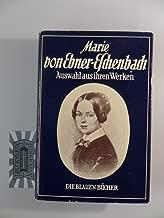 Marie Von Ebner-Eschenbach Ein Auswahl Aus Ihren Werken