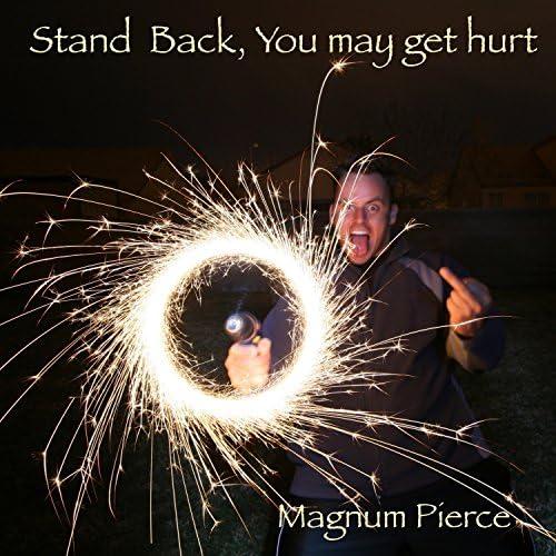 Magnum Pierce