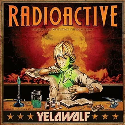 Radioactive [Edited] by Yelawolf (2011-11-21)