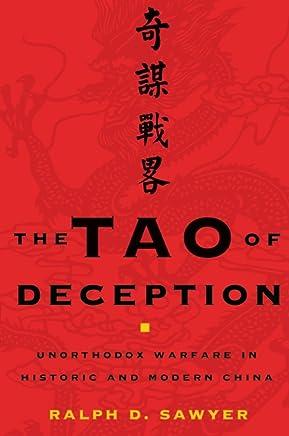 The Tao of Deception: Unorthodox Warfare in Historic and Modern China (English Edition)