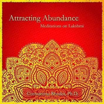 Attracting Abundance: Meditations on Lakshmi