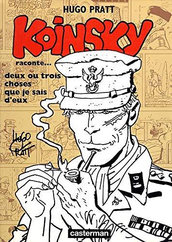 Koinsky raconte... deux ou trois choses que je sais d'eux