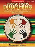 World Music Drumming: Teacher/Dvd-Rom 20Th Anniversary Edition