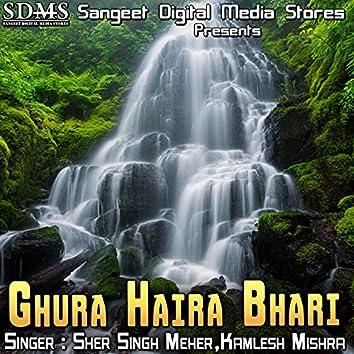Ghura Haira Bhari