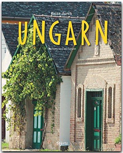 Reise durch UNGARN - Ein Bildband mit über 190 Bildern - STÜRTZ Verlag