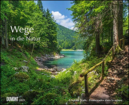 Wege in die Natur 2021 – Wandkalender 52 x 42,5 cm – Spiralbindung