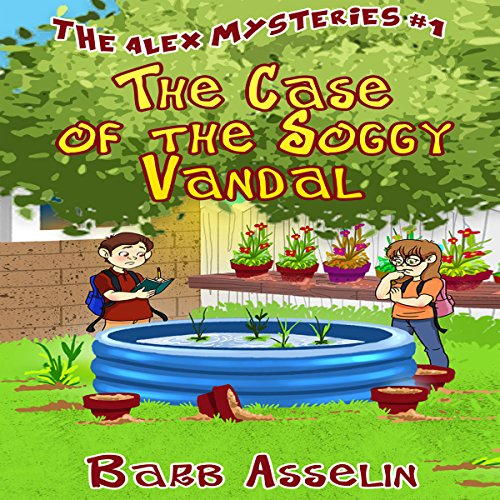 The Case of the Soggy Vandal audiobook cover art
