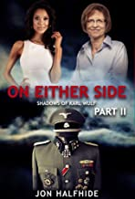 On Either Side Part 2: Shadows of Karl Wulf (English Edition)