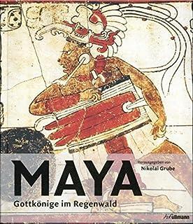Maya - Gottkönige im Regenwald