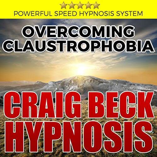 Overcoming Claustrophobia: Craig Beck Hypnosis Titelbild