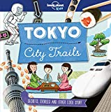 City Trails - Tokyo - Lonely Planet Kids