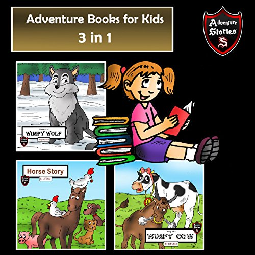 Adventure Books for Kids: 3 Adventurous Stories for Kids audiobook cover art