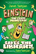 Einstein the Class Hamster Saves the Library (Einstein the Class Hamster Series)