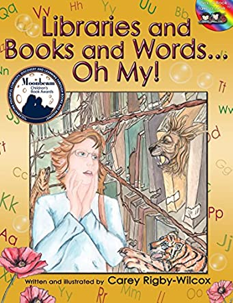 Libraries and Books and Words...Oh My!