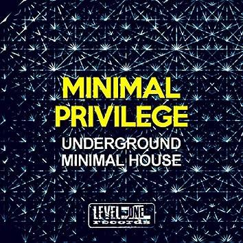 Minimal Privilege (Underground Minimal House)
