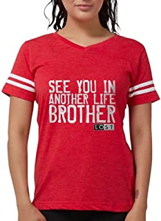 See You in Another Life Broth Womens Football Shir - Womens Football Shirt