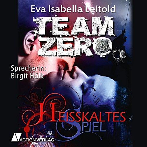 Heißkaltes Spiel (Team Zero 1) Titelbild