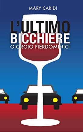 Lultimo bicchiere