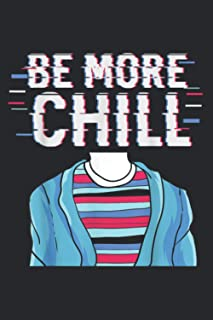 Be More Chill Chilling Relax: Notebook Planner -6x9 inch Daily Planner Journal, To Do List Notebook, Daily Organizer, 114 ...