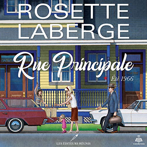 Rue principale tome 1. Été 1966 [Main Street Volume 1. Summer 1966] audiobook cover art
