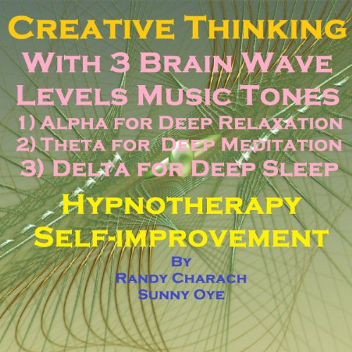 Creative Thinking with Three Brainwave Music Recordings cover art