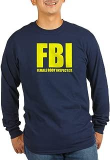 CafePress FBI Female Body Inspector Long Long Sleeve T