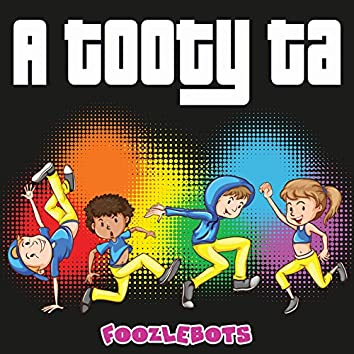 A Tooty Ta