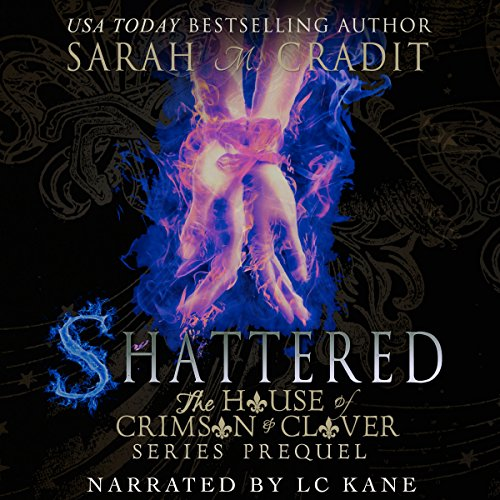 Shattered: The House of Crimson and Clover Book Series Prequel cover art