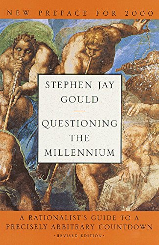 Questioning the Millennium: A Rationalist's Guide to a Precisely Arbitrary Countdown (English Edition)