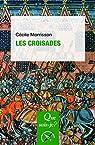 Les croisades par Morrisson