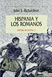 Hispania y los romanos (Serie Mayor)