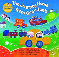 Barefoot Books The Journey Home from Grandpa's, Multicolor (9781846866586) (Barefoot Books Singalongs)