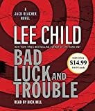 Bad Luck and Trouble - A Jack Reacher Novel - Random House Audio - 04/03/2008
