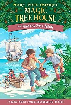 Pirates Past Noon (Magic Tree House Book 4) by [Mary Pope Osborne, Sal Murdocca]