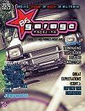 86 Garage Magazine - July 2012 (86 Garage Magazine - Strictly All Things 86 Book 1) (English Edition)