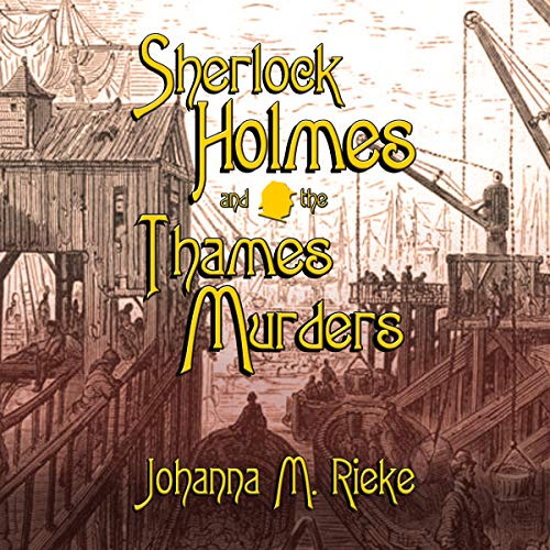 Sherlock Holmes and the Thames Murders cover art
