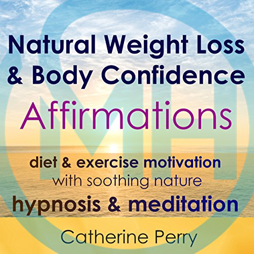 Natural Weight Loss & Body Confidence Affirmations cover art