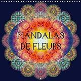 Mandalas de Fleurs (Calendrier mural 2021 300 × 300 mm Square): Photographies d'ornements de fleurs translucides (Calendrier mensuel, 14 Pages )
