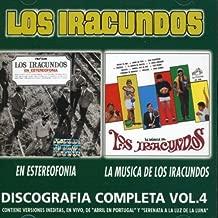 Discografia Completa, Vol. 4: En Estereofonia/La Musica De Iracundos