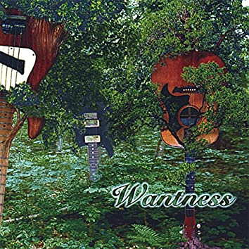Wantness