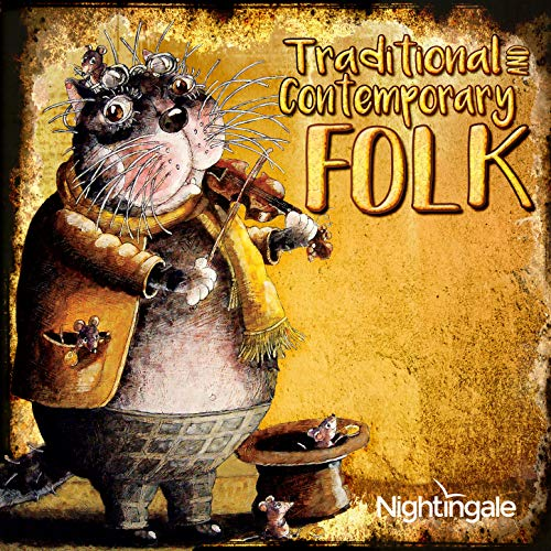 Traditional and Contemporary Folk