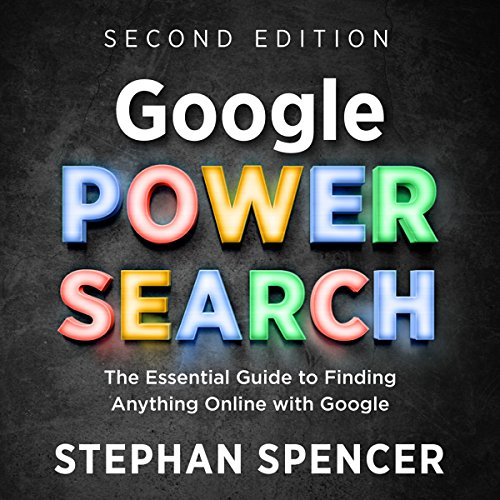 Google Power Search Audiobook By Stephan Spencer cover art