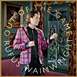 Songtexte von Rufus Wainwright - Out of the Game