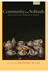 Community and Solitude: New Essays on Johnson's Circle (Transits: Literature, Thought & Culture 1650-1850) (English Edition) Format Kindle