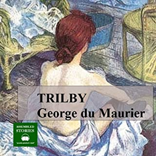 Trilby                   By:                                                                                                                                 George du Maurier                               Narrated by:                                                                                                                                 Peter Joyce                      Length: 10 hrs and 45 mins     2 ratings     Overall 3.0