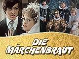Die Märchenbraut – - Staffel 1