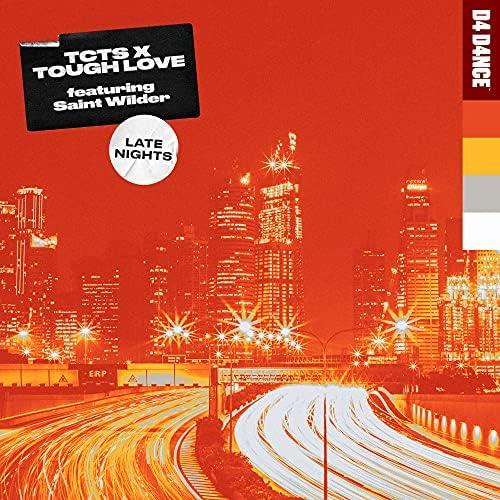 Tcts & Tough Love feat. Saint Wilder