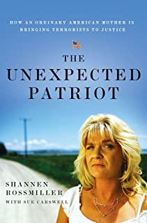 The Unexpected Patriot: How an Ordinary American Mother Is Bringing Terrorists to Justice (English Edition)
