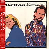 Wetton Manzanera [Cardboard Sleeve] by John Wetton & Phil Manzanera